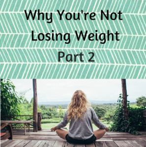 Graphic for why youre not losing weight